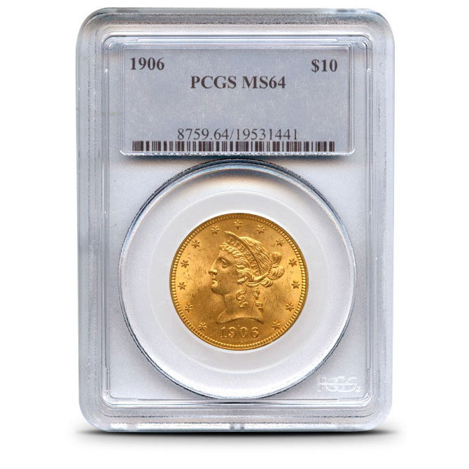 $10 Liberty PCGS MS64 Gold Eagle Coin Obverse