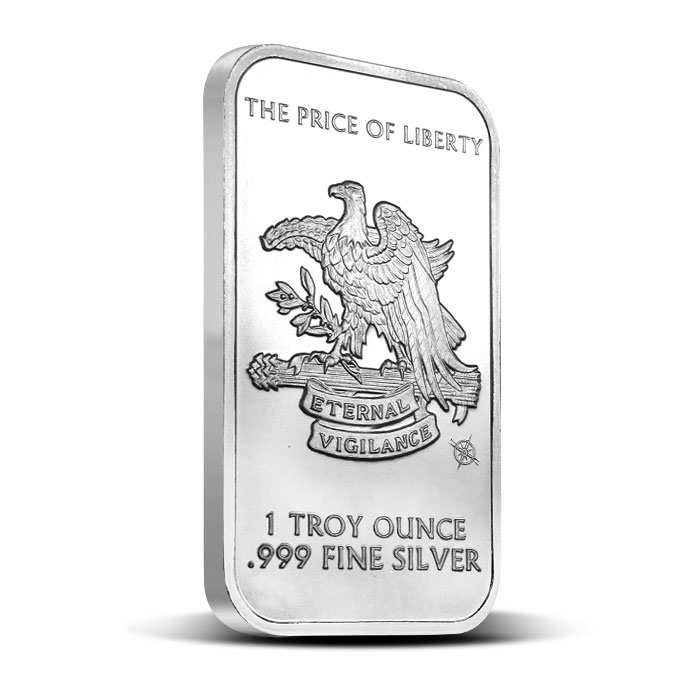 The Price of Liberty is Eternal Vigilance 1 oz Silver Bar
